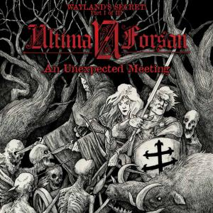Ultima Forsan - Wayland's Secret