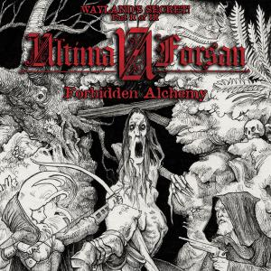 Ultima Forsan - Wayland's Secret II: Forbidden Alchemy