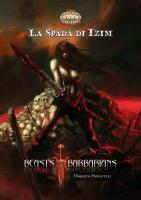 Beasts & Barbarians - La Spada di Izim