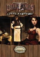Deadlands - Città Fantasma (Softcover+PDF)