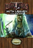DeadLands - Smith and Robarts catalogo 1880 (Softcover+PDF)