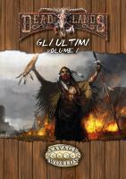 Deadlands - Gli Ultimi, Volume I (PDF)