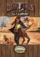 Deadlands - Gli Uomini (Softcover+PDF)