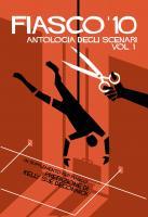 Fiasco - Antologia Vol.1 (Softcover+PDF)